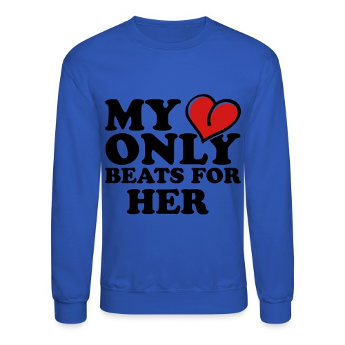 My Heart Only Beats For Her Men's Crewneck Sweatshirt - Crewneck Sweatshirt