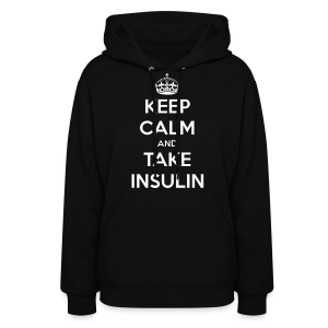 Keep Calm and Take Insulin - White - Women's Hoodie