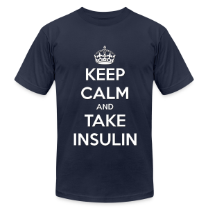 Keep Calm and Take Insulin - White - Men's T-Shirt by American Apparel