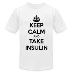 Keep Calm and Take Insulin - Black - Men's T-Shirt by American Apparel