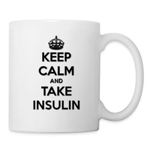 Keep Calm and Take Insulin - Black - Coffee/Tea Mug