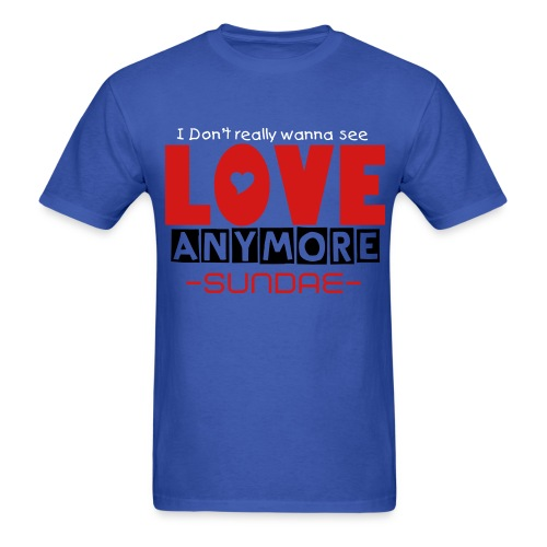 Sundae - Love Anymore - Men's T-Shirt