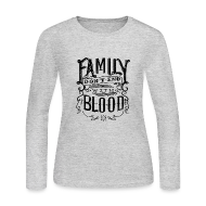 Long Sleeve Shirts ~ Women's Long Sleeve Jersey T-Shirt ~ Family Don't End With Blood