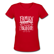 Women's T-Shirts ~ Women's V-Neck T-Shirt ~ Family Don't End With Blood