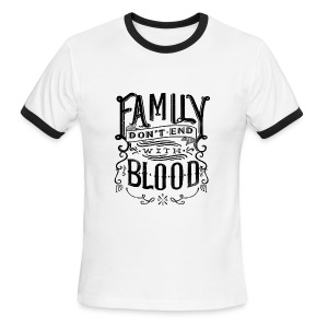 Family Don't End With Blood - Men's Ringer T-Shirt