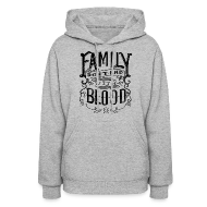 Hoodies ~ Women's Hoodie ~ Family Don't End With Blood