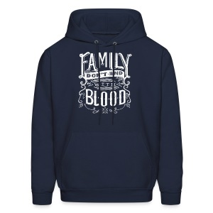 Family Don't End With Blood - Men's Hoodie