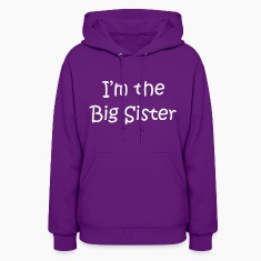 I'm the big sister Hoodies