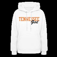 Hoodies ~ Women's Hoodie ~ Tennessee Girl