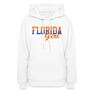 Hoodies ~ Women's Hoodie ~ Florida Girl