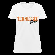 Women's T-Shirts ~ Women's T-Shirt ~ Tennessee Girl