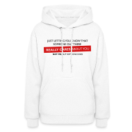 Hoodies ~ Women's Hoodie ~ Just Letting You Know That Someone Out There Really Cares About You, Not Me, But Someone Does