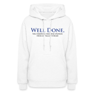 Hoodies ~ Women's Hoodie ~ Well Done You Deserve A Standing Ovation From My Tallest Finger