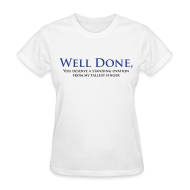 T-Shirts ~ Women's T-Shirt ~ Well Done You Deserve A Standing Ovation From My Tallest Finger