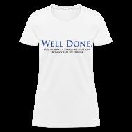 Women's T-Shirts ~ Women's T-Shirt ~ Well Done You Deserve A Standing Ovation From My Tallest Finger
