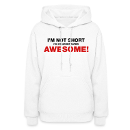 Hoodies ~ Women's Hoodie ~ I'm Not Short I'm Concentrated Awesome