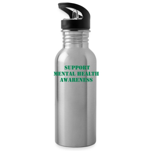 *Support Mental Health*    Water Bottle  - Water Bottle