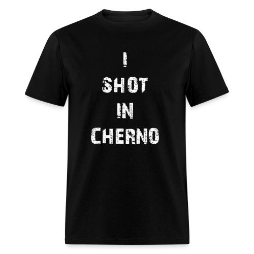 I Shot In Cherno - Men's T-Shirt