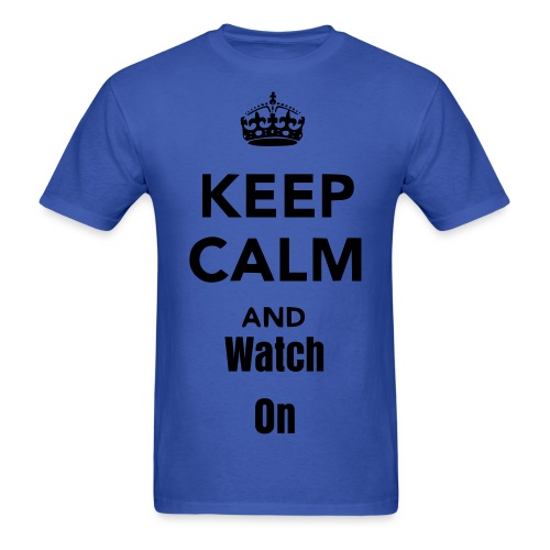 Watch On - Men's T-Shirt