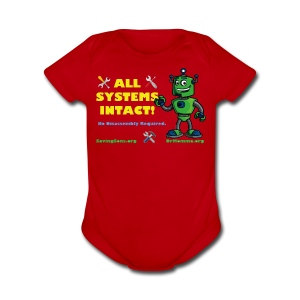 All Systems INTACT! Robot - Short Sleeve Baby Bodysuit
