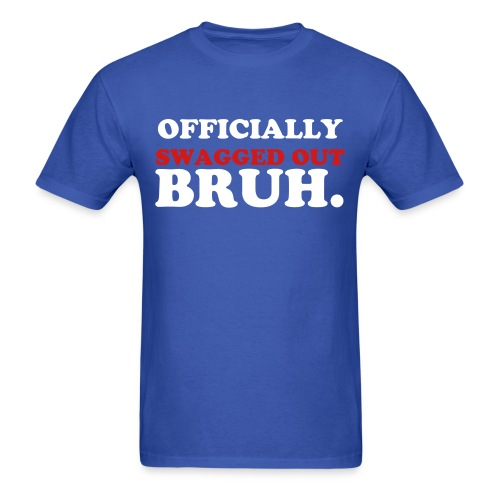 Swagged Out Tee - Men's T-Shirt