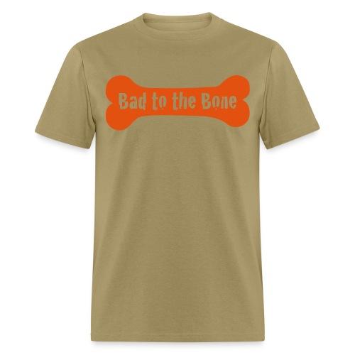 Bad To The Bone Men's T-Shirt - Men's T-Shirt