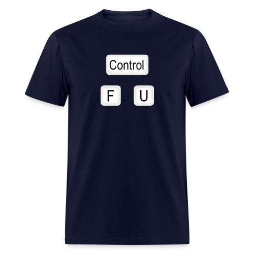 Control F U - Men's T-Shirt