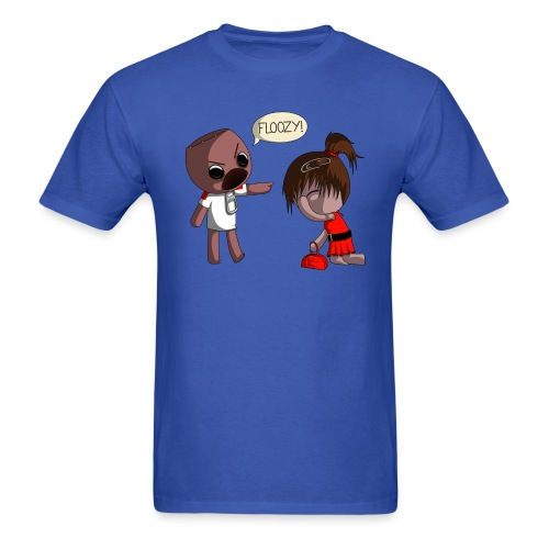 You're a Floozy! (Light T-Shirt) - Men's T-Shirt