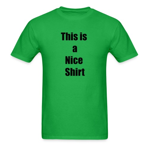 A nice shirt - Men's T-Shirt