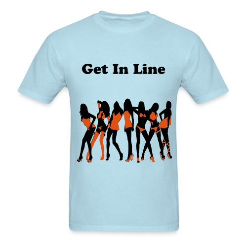 Get In Line - Men's T-Shirt
