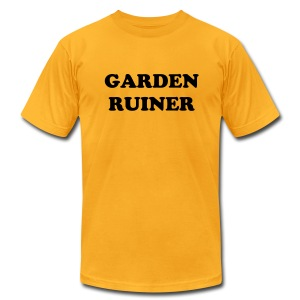 Garden Ruiner - Men's T-Shirt by American Apparel