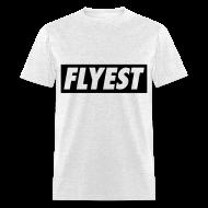 T-Shirts ~ Men's T-Shirt ~ Flyest T-Shirts