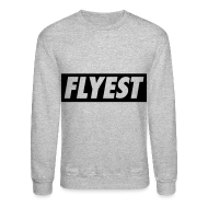 Long Sleeve Shirts ~ Crewneck Sweatshirt ~ Flyest Long Sleeve Shirts