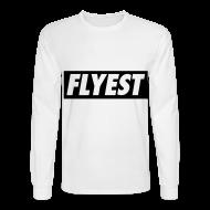 Long Sleeve Shirts ~ Men's Long Sleeve T-Shirt ~ Flyest Long Sleeve Shirts