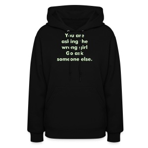 Go ask someone else - Women's Hoodie