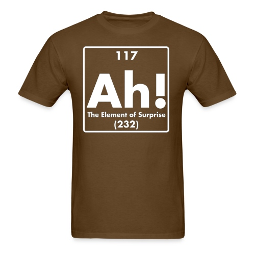 The Element of Surprise! - Men's T-Shirt