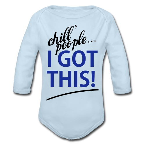 Blue Boy I Got This   - Organic Long Sleeve Baby Bodysuit