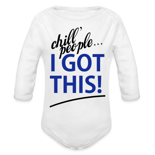 Boys White I Got This   - Organic Long Sleeve Baby Bodysuit