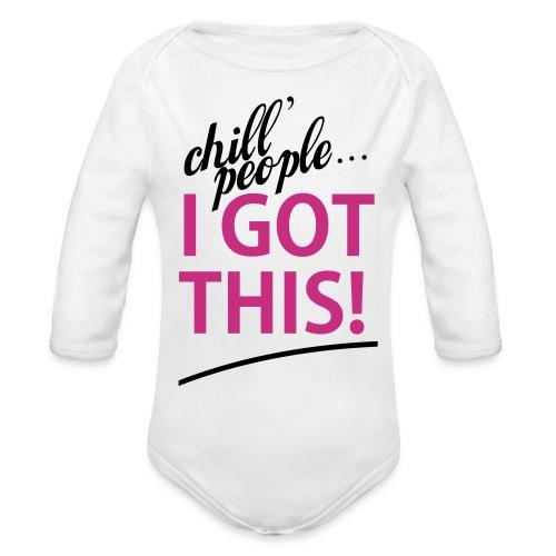 Pink Girl I Got This   - Organic Long Sleeve Baby Bodysuit