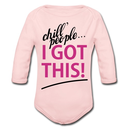 Pink Girl I Got This   - Organic Long Sleeve Baby Bodysuit