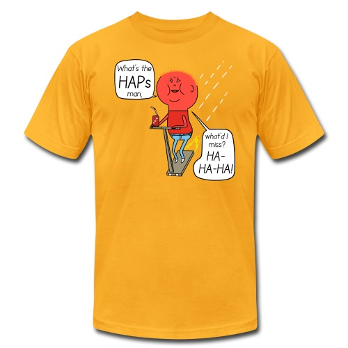 Turbo Fantasy - Whats the Haps, man - Men's T-Shirt by American Apparel