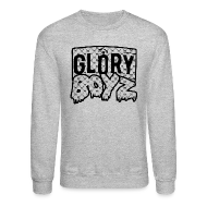 Long Sleeve Shirts ~ Crewneck Sweatshirt ~ Glory Boyz Crew Neck