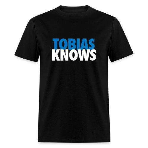 Tobias Knows - Men's T-Shirt
