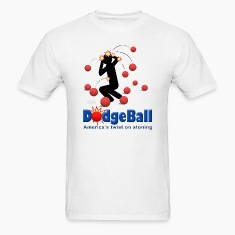 DodgeBall - America's twist on stoning T-Shirts