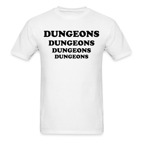 DUNGEONS - Men's T-Shirt