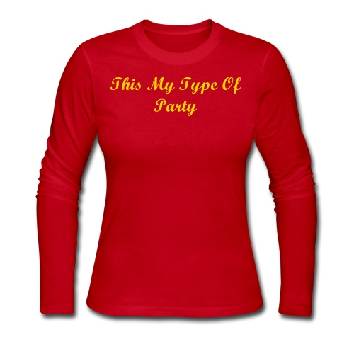 This My type of party - Women's Long Sleeve Jersey T-Shirt