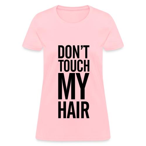 My Hair - Women's T-Shirt