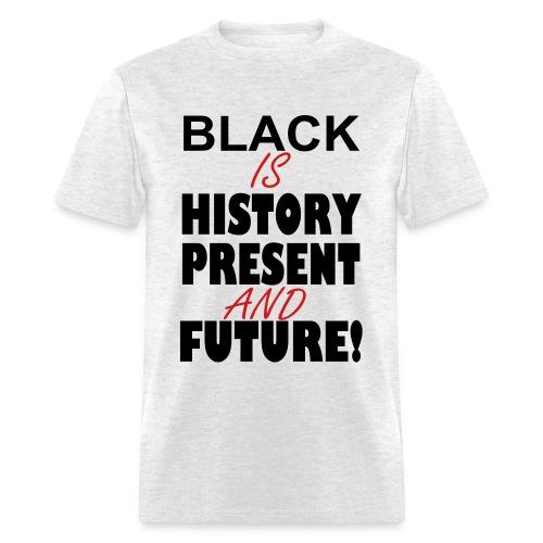 I Make History - Men's T-Shirt