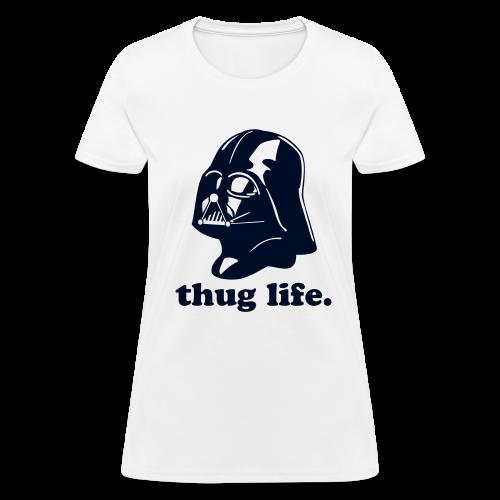 Darth Vader Thug Life - Women's T-Shirt