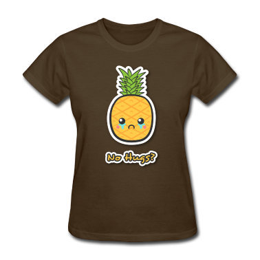 sad but cute pineapple that does not get any hugs Women's T-Shirts